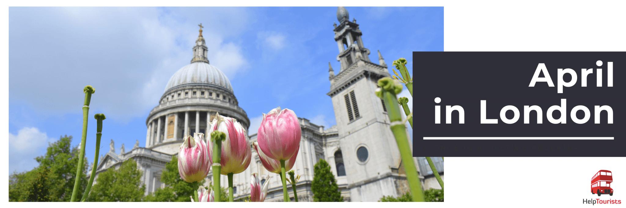 Veranstaltungen im April in London