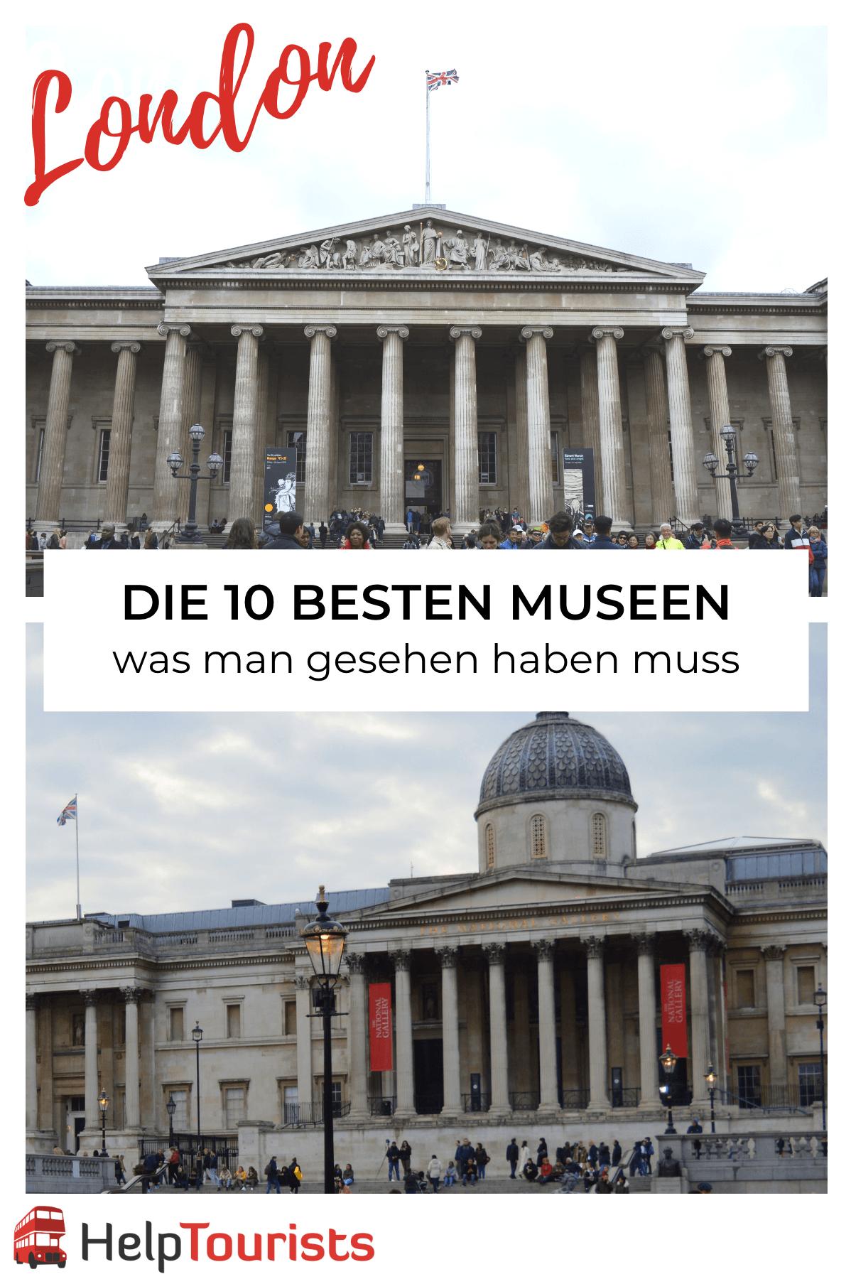 Die 10 besten Museen in London